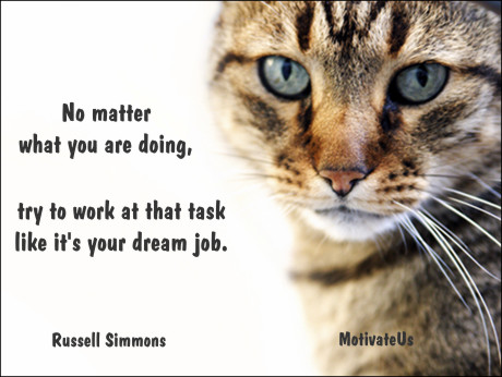 Motivational Quote of the Day - Your Dream Job