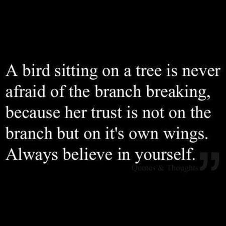 Believe in yourself- you can do it