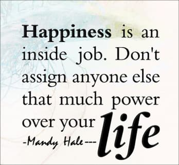 You are in control of your happiness.