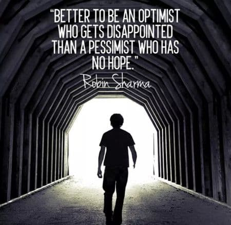 Be an optimist