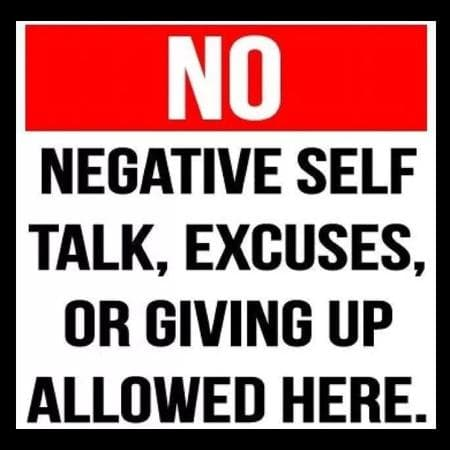 No negative talk allowed