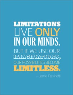 We have unlimited possibilities when we use our imagination. - Motivational Life Quote