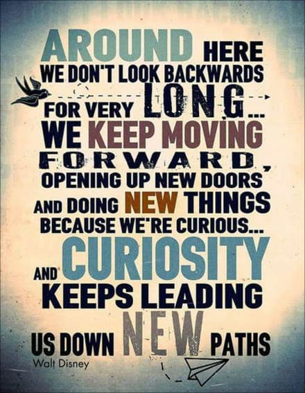 Walt Disney Keep Moving Forward